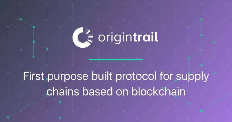 Improving Supply Chains with OriginTrail (TRAC)